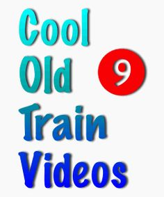 http://www.allthingspondered.com/5868/old-german-trains-video/   old German train videos