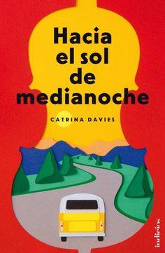 Hacia el sol de medianoche // Catrina Davies // Indicios (Ediciones Urano)