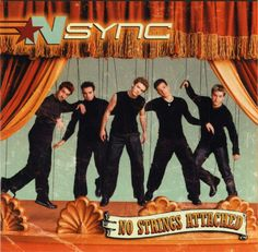 *NSYNC: No Strings Attached- yes I used to love this band!!! Those were the days!!