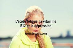 Photo drsuciu L'acide folique, la vitamine B12 et la dépression