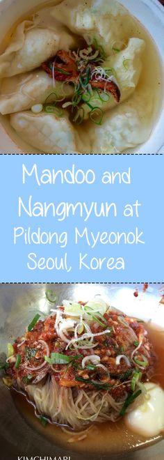 Korean Northern Style Mandoo and Pyangyang style Naeng Myun at Pildong Myeonok in Seoul, Korea.