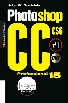 Photoshop CS6/CC Professional 15 (Macintosh/Windows): Buy this book, get a job! (Photoshop Pro) (Volume 15) by John W. Goldstein http://www.amazon.com/dp/1502956764/ref=cm_sw_r_pi_dp_Rztuub1BEP2ZA