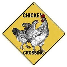 Chicken Crossing Sign - Chicken Signs: Presents for Chicken Lovers
