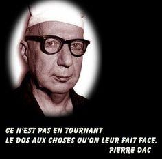L'excellent Pierre Dac..quand un Pierre en cache un autre (cf Pierre Desproges)