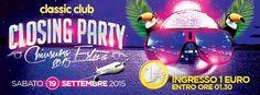 Dopo un estate di grandi serate e bella musica, il Classic Club è giunto all'ultima serata. Sabato 19 settembre 2015 preparatevi per il Closing Party 2015 con Kylie e Nikos a tutto 1 euro fino alle 1.30.
