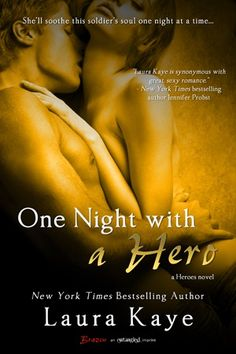 One Night with a Hero (The Hero, #2) - CHECK