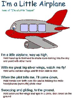 I'm a Little Airplane song. Repinned by playwithjoy.com. For more pre-k music pins visit pinterest.com/playwithjoy