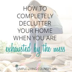 Declutter Your Home One Day At A Time