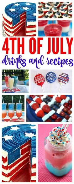 4th of July Drinks & Recipes! Our favorite party recipes for snacks and desserts for Patriotic Parties! #passion4savings #4thofJuly #red #white #blue #patriotic #dessert #treat #summer #party