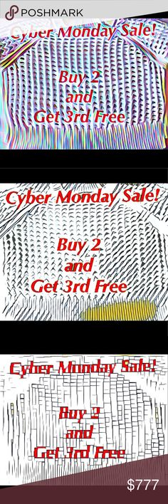 Cyber Monday//Buy 2, Get 3rd Of lesser value Free Cyber Monday🔴Buy 2, Get 3rd Free. What a sale. Pick any two items at full price and get a third of lesser value free. Some of these orders will receive free shipping. Let's discuss! My other sale of offering 40 to 70% off for offers does not apply to this sale and cannot be combined. That is quite a sale in itself.. Bundle your likes and tag me. You may be very pleasantly surprised at the answers you get. Thank you so much for visiting my…