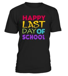 CHECK OUT OTHER AWESOME DESIGNS HERE!   Perfect Gift Idea for Senior Boys, Girls and Teachers - Happy Last Day of School TShirt. Awesome graduation gift for your brother, son, daughter, sister, kids, kinder, child, schoolboy, schoolchild, schoolkid, student, adults, friends or family.     This is super cute t-shirt Teachers and Students with so bright and colourful print decal that the staff and children will sure love.   TIP: If you buy 2 or more (hint: make a gift for someone or te...