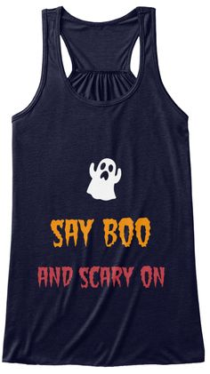 Say Boo  And Scary On Midnight T-Shirt Front
