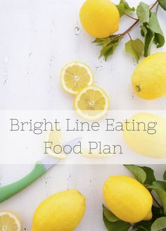 The Bright Line Eating Food Plan