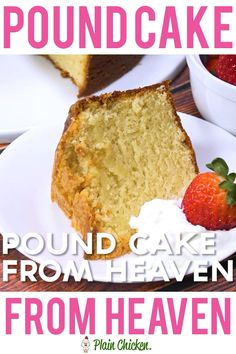 Pound Cake from Heaven - delicious Southern pound cake recipe! Sweet, rich and still as light as a feather. Great for a potluck; everyone loves this! Serve with some fresh whipped cream and strawberries. Can freeze leftovers for a quick dessert later! Just Desserts, Delicious Desserts, Yummy Food, Southern Desserts, Southern Food, Gourmet Recipes, Dessert Recipes, Cooking Recipes, Cooking Dishes