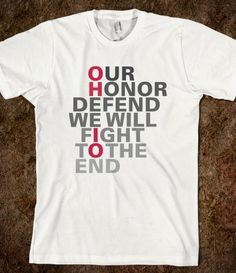 Our Honor Defend shirt -- love it! Now to find a Carmen Ohio shirt! buying it