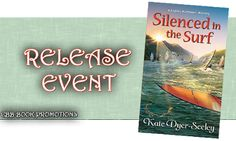 Book Lovers Life: Silenced in the Surf by Kate Dyer-Seeley Release Event and Giveaway!
