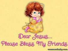 Bless all my Friends :)