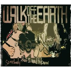 Somebody That I Used to Know, an album by Walk Off the Earth on Spotify Walk Off The Earth, Music Is Life, New Music, Music Recommendations, Music Library, Album Covers, Life Is Good, Walking, Romantic