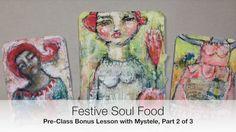 Festive Soul Food Pre-Class Bonus Lesson with Mystele, Part 2 of 3