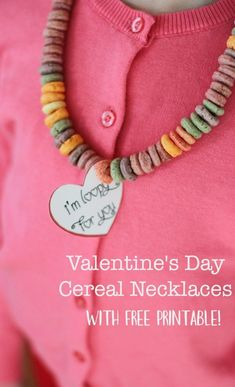 """Valentine's Day Cereal Necklaces With A Free Printable, """"I'm Loopy"""" valentine, classroom Valentine's Day crafts, valentine activity, toddler Valentine's, preschool Valentine's"""