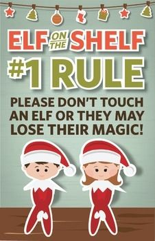 "Elf on the Shelf - #1 Rule Poster - I'm going to make this poster a ""gift"" from the class elf on the shelf on the first day he arrives!!"