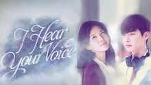 I Hear Your Voice - Episodes The serial killer plot line along with the love story makes a killer drama!