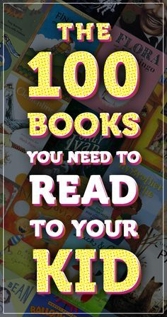 The books you MUST read with your kid!
