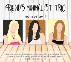 Friends Minimalist Art Trio - Phoebe Buffay, Monica Geller, Rachel Green