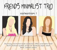 Friends Minimalist Art Trio - Phoebe Buffay, Monica Geller, Rachel Green