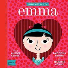Emma: An Emotions Primer (BabyLit) by Jennifer Adams http://smile.amazon.com/dp/1423640233/ref=cm_sw_r_pi_dp_BQiGvb1MMM1FN