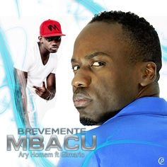 Ary Homem feat. Gilmario Vemba - Mbacu (Semba) 2017 | Download ~ Alpha Zgoory | Só9dades