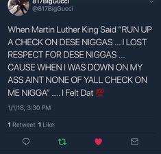 um when did MLK say this ROFLLLL im dead AF