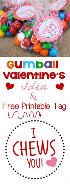 I *Chews* You Valentine Idea & Printable - Crazy Little Projects -- cab use with gumballs, Double Bubble gum, or chewy candies (like Laffy Taffy or Tootsie Rolls)