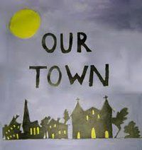 an analysis of grovers corners in the play our town You know that it takes place in grovers corners nh  wilder was writing this play in 1938 about a town at the turn of the  our town continues at actor's co-op.