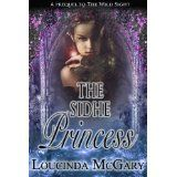 The Sidhe Princess (Kindle Edition)By Loucinda McGary