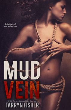 Mud Vein by Tarryn Fisher.if you know the opportunist series.this is definitely a Tarryn Fisher book Book Club Books, Books To Read, My Books, Book Nerd, Thing 1, Book Trailers, Mystery Thriller, English, Book Show