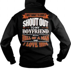 Awesome Tee I Just Want To Give A Shout Out To My Boyfriend Tshirt T-Shirts