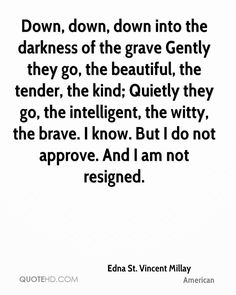 Edna St. Vincent Millay Quotes | QuoteHD