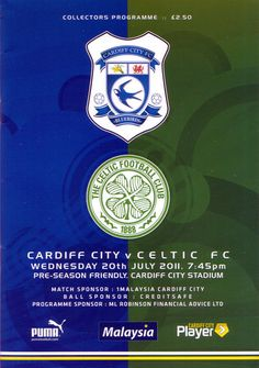 Cardiff City 0 Celtic 1 in July 2011 at Cardiff City Stadium. The programme cover Cardiff City Fc, Celtic Fc, Seasons, Reading, Football, Cover, History, Soccer, Futbol
