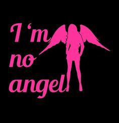 I'm No Angel Vinyl Decal for Car Window Locker by LazyDogConcepts