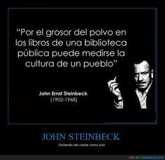 JOHN STEINBECK - Diciendo las cosas como son