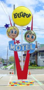 The full sign for the Lollipop Motel. I love this sign. :)
