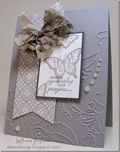 Stampin' Up! Sympathy Card by lorie Pretty Cards, Cute Cards, Diy Cards, Embossed Cards, Sympathy Cards, Copic, Greeting Cards Handmade, Creative Cards, Embossing Folder