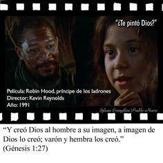 """""""¿Te pintó Dios?""""  """"Y creó Dios al hombre a su imagen, a imagen de Dios lo creó; varón y hembra los creó."""" (Génesis 1:27) www.iglesiapueblonuevo.es/index.php?query=Genesis+1%3A27&enbiblia=1  Película: Robin Hood, príncipe de los ladrones Título original: Robin Hood: Prince of thieves Dirigido por: Kevin Reynolds Año del estreno: 1991  http://www.iglesiapueblonuevo.es/index.php?codigo=2849  #CitasDePeliculas #CineYBiblia #RobinHood #Cine #Biblia #OrigenHumanidad #Creacion #Razas #TodosIguales"""
