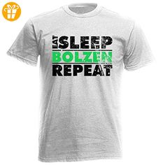T-Shirt Farbe: Weiß, Motiv: Eat Sleep Bolzen Repeat - Shirts mit spruch (*Partner-Link)
