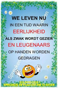 Waarheid 😡 Remember Quotes, Sayings And Phrases, Day Wishes, Work Humor, Wise Words, Texts, Poems, Inspirational Quotes, Positivity