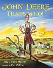 """Read """"John Deere, That's Who!"""" by Tracy Nelson Maurer available from Rakuten Kobo. Back in the who was a young blacksmith from Vermont, about to make his mark on American history? John Deere, that. Tracy Nelson, Trade Books, Book Challenge, Science Books, Children's Literature, Used Books, Nonfiction Books, Biography, The Book"""