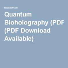 Quantum Bioholography (PDF Download Available)