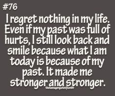 Loads of inspiring, love and funny teenager quotes where teens can relate. Help us spread our ideas, make our thoughts be heard! Funny Teenager Quotes, Teen Quotes, Cute Quotes, I Regret Nothing, Smile Because, Regrets, Looking Back, It Hurts, Thats Not My