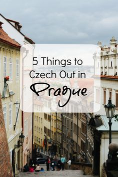 Czech it out? Get it? ahem. Anyways, moving on. Here is my comprehensive list of the top 5 things you absolutely must do in Prague, Czech Republic. (Now do you get it?) 1. Drink 500-year-old...